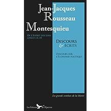 Montesquieu Rousseau Discours écrits : Esprit des Lois Livres I II III Suivis du Discours sur l' Economie Politique