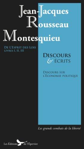 Montesquieu Rousseau Discours écrits : Esprit des Lois Livres I II III Suivis du Discours sur l' Economie Politique par Montesquieu Rousseau