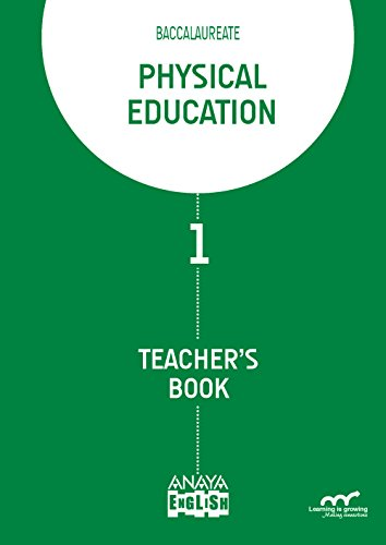 Physical Education. Teacher ' s Guide. (Anaya English) por Ana María Montaner Sesmero