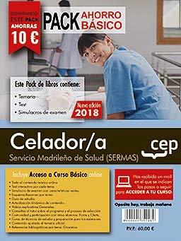 PACK AHORRO BÁSICO. Celador/a. Servicio Madrileño de Salud (SERMAS).  (Incluye Temario, Test y Simulacros) por Editorial CEP