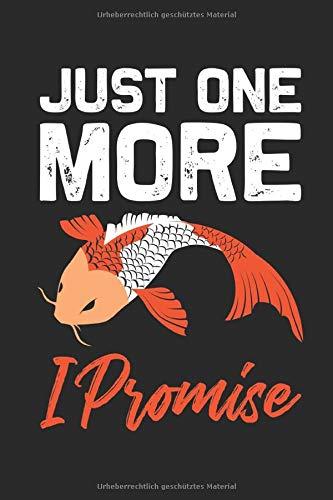 Just one more I Promise: FISCH/FANG LOGBUCH  für Fischer Angler, Fliegenfischer, Fischzüchter A5 (6x9 inch) 120 Seiten | Monatsplaner | Journal  | ... Fischer Angler, Japan Fans, Koifisch Züchter