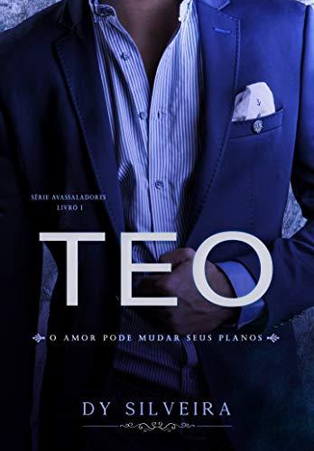 Teo  (Série Avassaladores Livro 1) (Portuguese Edition)