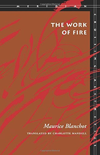 The Work of Fire (Meridian: Crossing Aesthetics) by Maurice Blanchot (1995-05-31)