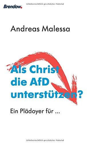 Buchseite und Rezensionen zu 'Als Christ die AfD unterstützen?: Ein Plädoyer für ...' von Andreas Malessa