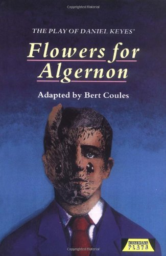 The Play of Daniel Keyes: Flowers for Algernon (Heinemann Plays): Playscript by Daniel Keyes (1993-01-27)