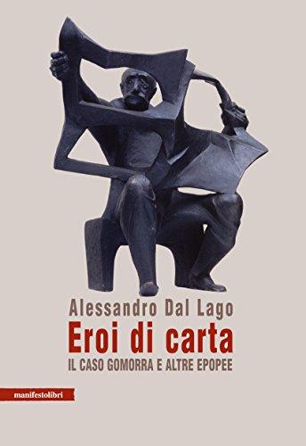 Eroi di carta: Il caso Gomorra e altre epopee (Italian Edition ...