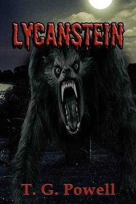 [(Lycanstein)] [By (author) T G Powell] published on (April, 2009)