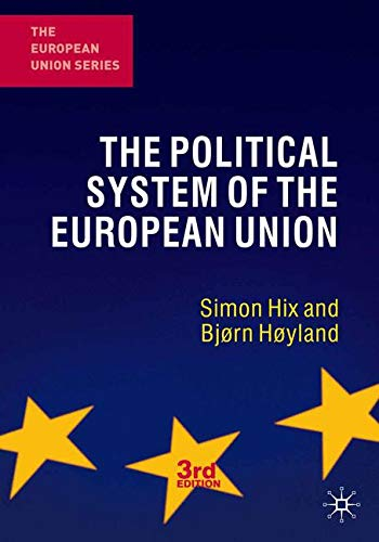 The Political System of the European Union (The European Union Series)