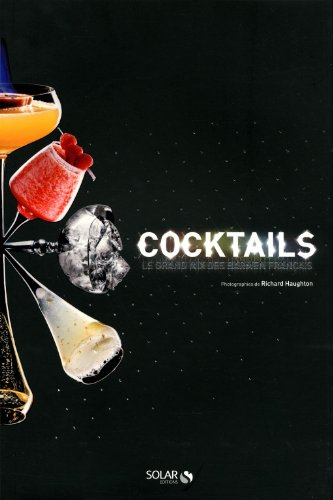 Cocktails - Le Grand Mix des Barmen franais