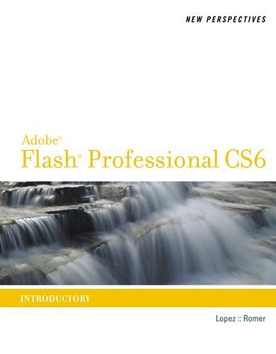 New Perspectives on Adobe Flash Professional CS6, Introductory (Adobe CS6 by Course Technology) by Luis A. Lopez (2012-09-21) (Adobe Flash Professional Cs6)
