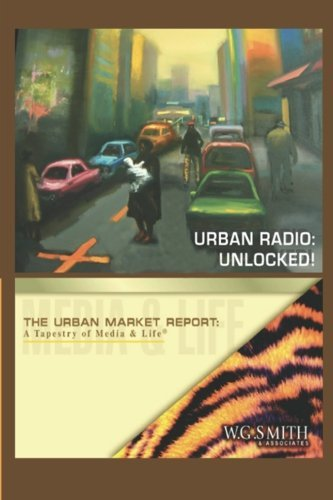 Urban Radio - Unlocked! by Willis G Smith (2013-03-18)