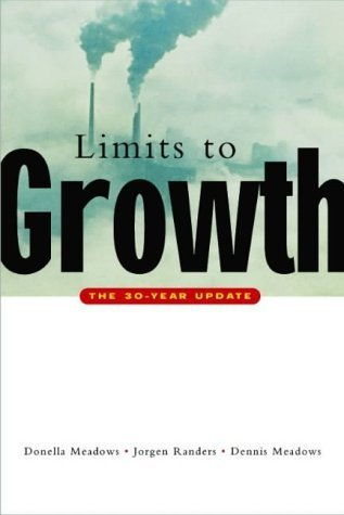 The Limits to Growth: The 30-year Update by Meadows, Donella H., Randers, Jorgen, Meadows, Dennis L. (2004) Paperback