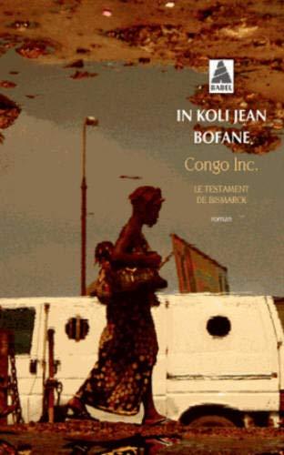 Congo Inc : Le testament de Bismarck par In Koli Jean Bofane