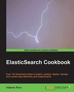 ElasticSearch Cookbook von [Paro, Alberto]