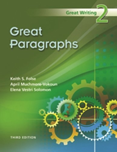 Great Writing 2: Great Paragraphs by Keith S. Folse (2009-08-03)