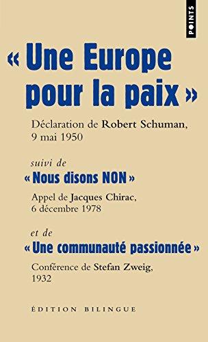 Une Europe pour la paix. déclaration de Robert Schuman, Quai d'Orsay, 9 mai 1950