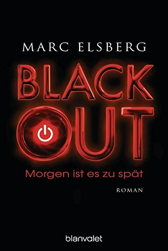 Buchcover BLACKOUT - Morgen ist es zu spät: Roman