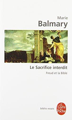Le Sacrifice interdit : Freud et la Bible