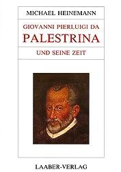 Große Komponisten und ihre Zeit, 25 Bde., Giovanni Pierluigi da Palestrina und seine Zeit