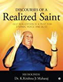 #10: Discourses of a Realized Saint: Self Realization Is a Must for Eternal Peace and Bliss