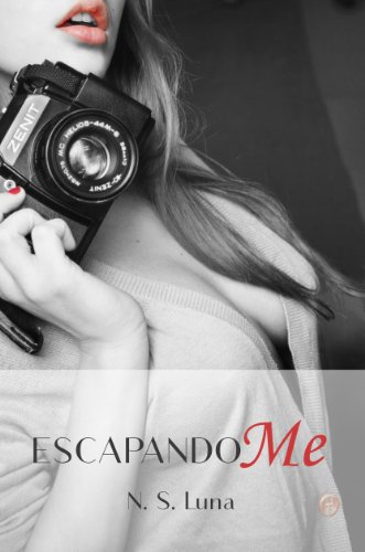 Escapandome (Trilogía Escapandome nº 1) (Spanish Edition)