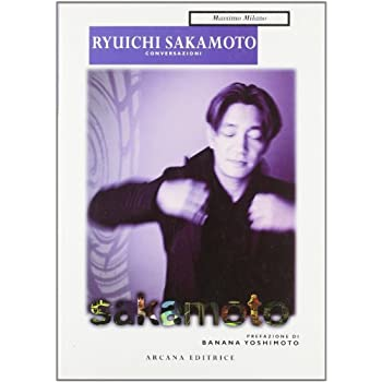 Ryuichi Sakamoto. Conversazioni