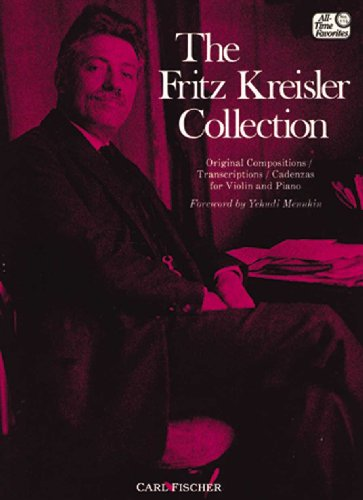 The Fritz Kreisler Collection (Fritz Kreisler Collection)