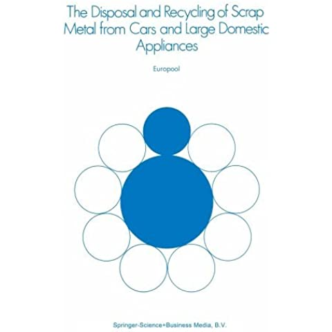 The Disposal and Recycling of Scrap Metal from Cars and Large Domestic Appliances by Europool (12 Appliance)