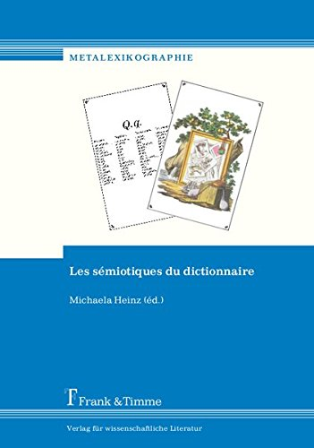 Les sémiotiques du dictionnaire (Metalexikographie, Band 4)