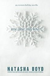 My Star, My Love: (An Eversea Holiday Novella) by Natasha Boyd (2016-03-19)