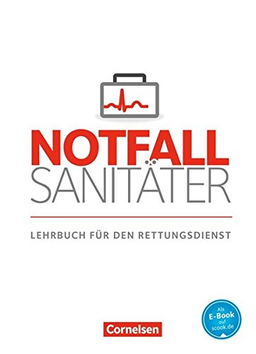Notfallsanitäter - Rettungsdienst: Lehrbuch