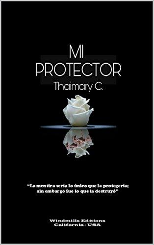 Mi Protector (WIE nº 429) eBook: Thaimary. C., Windmills Editions ...