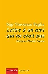 Lettre à un ami qui ne croit pas (Millénaire monastique du Mont St-Michel) (French Edition)