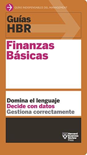 Guías HBR: Finanzas Básicas por Harvard Business Review