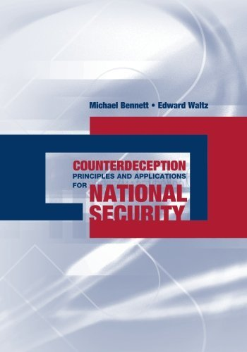 Counterdeception Principles and Applications for National Security by Edward Waltz (2007-02-28)