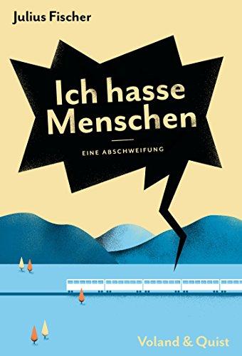Ich hasse Menschen: Eine Abschweifung eBook: Julius Fischer: Amazon ...