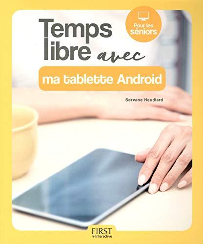 Temps libre avec ma tablette Android