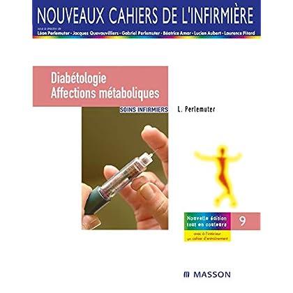Diabétologie/affections métaboliques: Soins infirmiers