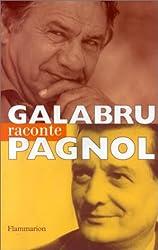 Galabru raconte Pagnol