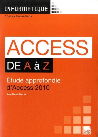 Access de A à Z : Etude approfondie d'Acess 2010 par Jean-Michel Chenet