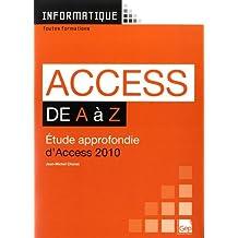 Access de A à Z : Etude approfondie d'Acess 2010