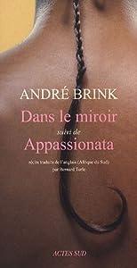 """Afficher """"Dans le miroir ; suivi de Appassionata"""""""