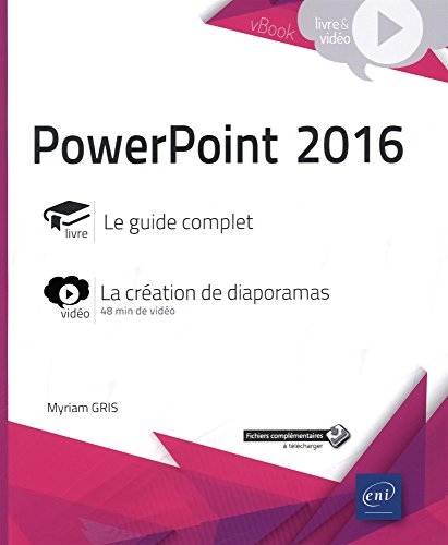 PowerPoint 2016 - Complément vidéo : La création de diaporamas