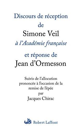 Discours de réception de Simone Veil à l'Académie française