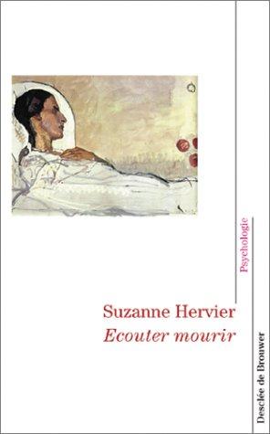 Ecouter mourir par Suzanne Hervier