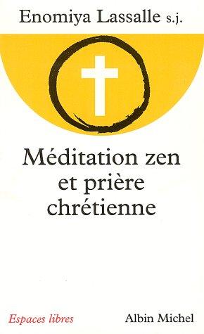 Méditation zen et prière chrétienne