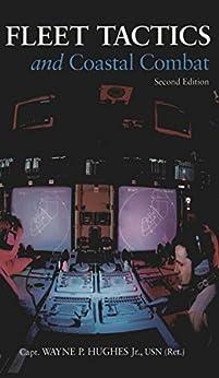 Fleet Tactics and Coastal Combat by [Hughes, Wayne]