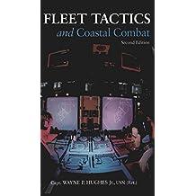 Fleet Tactics and Coastal Combat