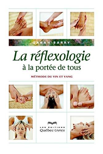 La réflexologie à la portée de tous (4e édition) par Sarah Barry