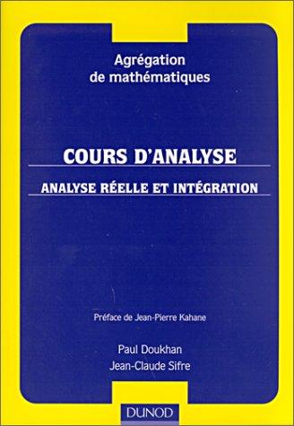 Agrégation de mathématiques, cours d'analyse, analyse réelle et intégration